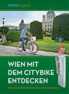 Wien mit dem Citybike entdecken