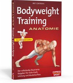 Bodyweight Training Anatomie - Contreras, Bret