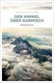 Der Himmel über Garmisch / Kommissar Schwemmer Bd.4