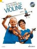 Ausbau der 1. Lage und Einführung in die 3. Lage, m. Audio-CD / Die fröhliche Violine Bd.2