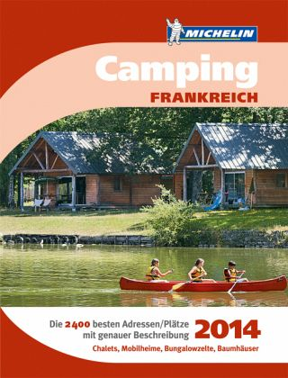 michelin camping frankreich 2014 buch. Black Bedroom Furniture Sets. Home Design Ideas