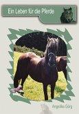 Ein Leben für die Pferde (eBook, ePUB)