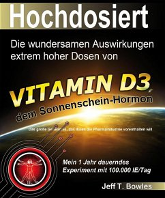 Hochdosiert (eBook, ePUB) - Bowles, Jeff T.