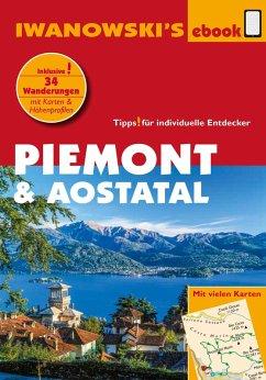 Piemont & Aostatal - Reiseführer von Iwanowski (eBook, ePUB) - Gruber, phil. Sabine; Zade, Ralph