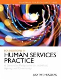 Foundations in Human Services Practice with Access Code: A Generalist Perspective on Individual, Agency, and Community