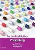 Unofficial Guide to Prescribing