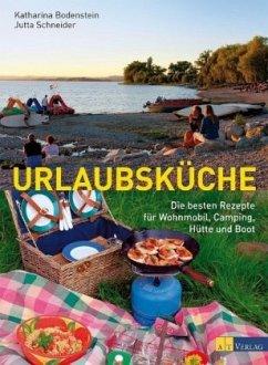 Urlaubsküche - Bodenstein, Katharina; Schneider, Jutta