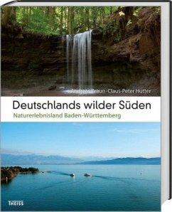 Deutschlands wilder Süden