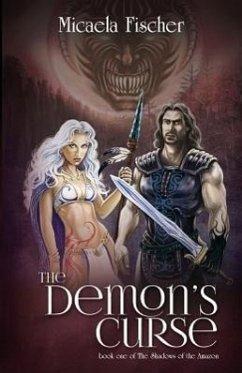 The Demon's Curse - Fischer, Micaela