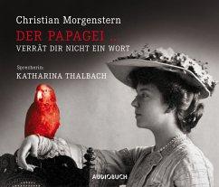 Der Papagei ... verrät Dir nicht ein Wort, 1 Audio-CD - Morgenstern, Christian