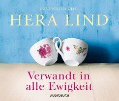 Verwandt in alle Ewigkeit, 4 Audio-CDs - Lind, Hera