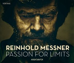 Passion for Limits, 2 Audio-CDs - Messner, Reinhold