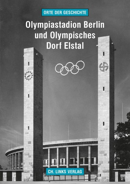 olympiastadion berlin und olympisches dorf elstal von martin kaule buch. Black Bedroom Furniture Sets. Home Design Ideas