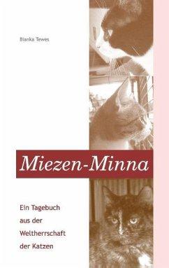 Miezen-Minna - Tewes, Bianka