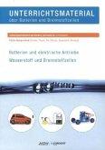 Unterrichtsmaterial über Batterien und Brennstoffzellen, m. CD-ROM