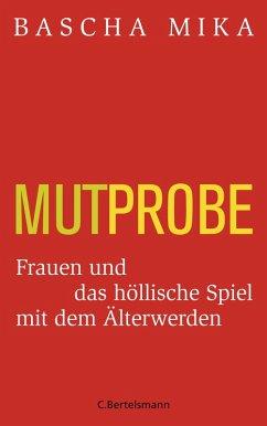 Mutprobe (eBook, ePUB) - Mika, Bascha