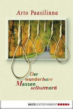 Der wunderbare Massenselbstmord (eBook, ePUB) - Paasilinna, Arto