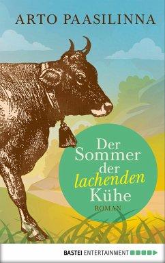 Der Sommer der lachenden Kühe (eBook, ePUB) - Paasilinna, Arto
