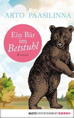 Ein Bär im Betstuhl (eBook, ePUB) - Paasilinna, Arto