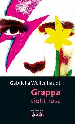 Grappa sieht rosa / Maria Grappa Bd.24