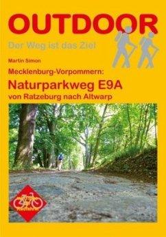 Mecklenburg-Vorpommern: Naturparkweg E9A - Simon, Martin