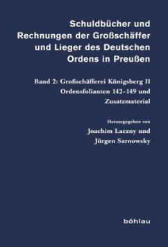 Schuldbücher und Rechnungen der Großschäffer und Lieger des Deutschen Ordens in Preußen Band 2