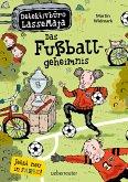 Das Fußballgeheimnis / Detektivbüro LasseMaja Bd.11