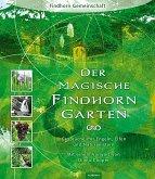 Der magische Findhorn-Garten