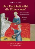 Den Kopf halt kühl, die Füße warm! (eBook, PDF)