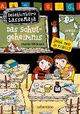 Das Schulgeheimnis / Detektivbüro LasseMaja Bd.1