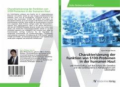 Charakterisierung der Funktion von S100-Proteinen in der humanen Haut