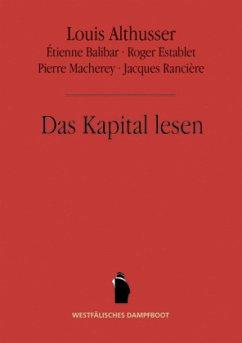 Das Kapital lesen - Macherey, Pierre; Rancière, Jacques