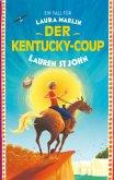 Ein Fall für Laura Marlin - Der Kentucky-Coup