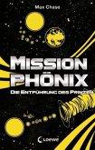 Die Entführung des Prinzen / Mission Phönix Bd.2