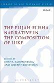The Elijah-Elisha Narrative in the Composition of Luke (eBook, PDF)