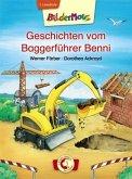 Bildermaus - Geschichten vom Baggerführer Benni