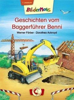Bildermaus - Geschichten vom Baggerführer Benni - Färber, Werner