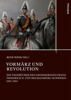 Vormärz und Revolution - Friedrich Franz II., Großherzog von Mecklenburg-Schwerin