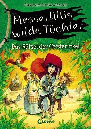 Buch-Reihe Messerlillis wilde Töchter