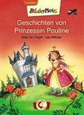 Bildermaus - Geschichten von Prinzessin Pauline