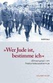 »Wer Jude ist, bestimme ich«; .