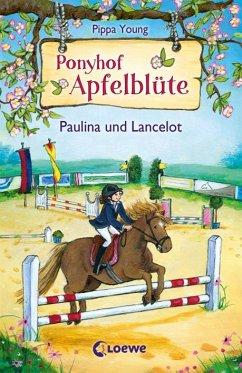 Paulina und Lancelot / Ponyhof Apfelblüte Bd.2 - Young, Pippa