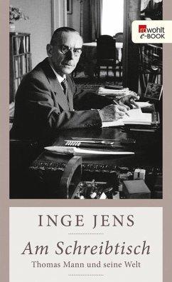 Am Schreibtisch (eBook, ePUB) - Jens, Inge