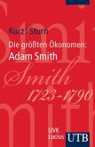 Die größten Ökonomen: Adam Smith (eBook, ePUB)