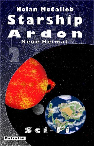 Starship Ardon 2 (eBook, ePUB) - McCalleb, Nolan