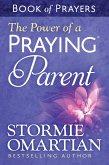 Power of a Praying Parent Book of Prayers (eBook, ePUB)