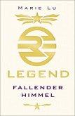 Fallender Himmel / Legend Trilogie Bd.1