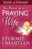Power of a Praying Wife Book of Prayers (eBook, ePUB)
