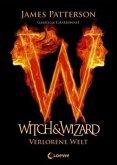 Verlorene Welt / Witch & Wizard Bd.1