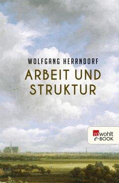 Arbeit und Struktur (eBook, ePUB)